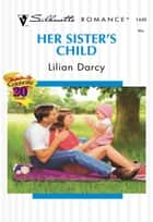 Her Sister's Child 電子書籍 by Lilian Darcy