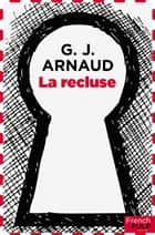 La recluse ebook by G.j. Arnaud