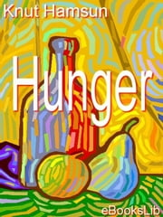 Hunger ebook by Hamsun, Knut