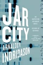 Jar City ebook by Arnaldur Indridason
