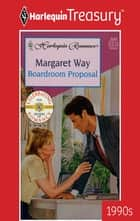 Boardroom Proposal ebook by Margaret Way