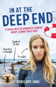 In At The Deep End ebook by Penelope Janu