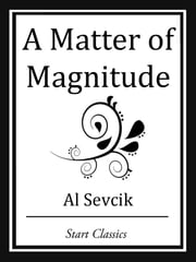 A Matter of Magnitude ebook by Al Sevcik