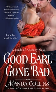 Good Earl Gone Bad ebook by Manda Collins