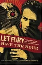 Let Fury Have the Hour ebook by Antonino D'Ambrosio