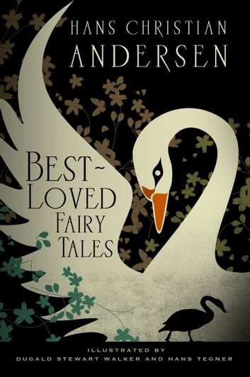Hans Christian Andersen: Best-Loved Fairy Tales ebook by Hans Christian Andersen