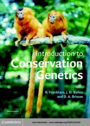 Introduction to Conservation Genetics ebook by Ballou, Jonathan D.