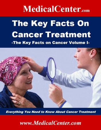 The key facts on cancer treatment ebook by patrick w nee the key facts on cancer treatment everything you need to know about cancer treatment ebook fandeluxe Choice Image