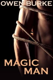 Magic Man ebook by Owen Burke
