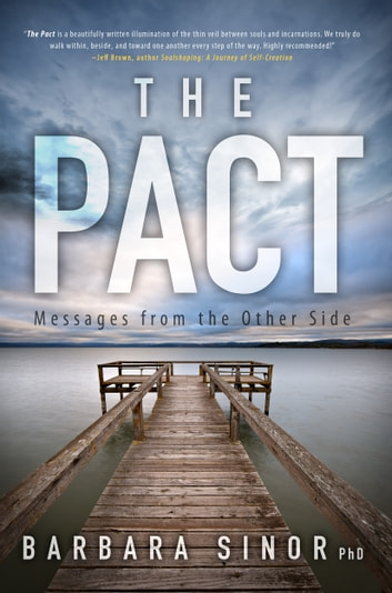 The Pact - Messages From the Other Side ebook by Barbara Sinor