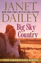 Big Sky Country ebook by Janet Dailey
