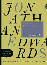 Jonathan Edwards on Beauty ebook by Owen Strachan,Douglas Allen Sweeney