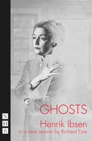 Ghosts ebook by Henrik Ibsen,Richard Eyre