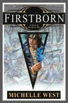 Firstborn eBook by Michelle West