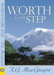 Worth Every Step ebook by KG MacGregor