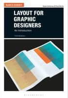 Layout for Graphic Designers - An Introduction ebook by Gavin Ambrose, Mr Paul Harris