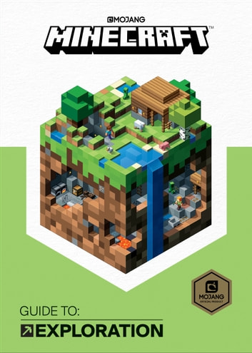 Minecraft: Guide to Exploration ebook by Mojang Ab,The Official Minecraft Team