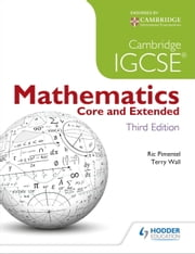 Cambridge IGCSE Mathematics Core and Extended 3ed + CD ebook by Terry Wall,Ric Pimentel