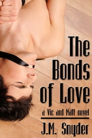 The Bonds of Love ebook by J.M. Snyder