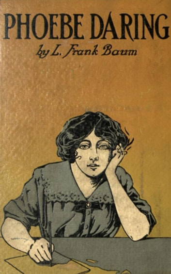 Phoebe Daring - A Story for Young Folk ebook by L. Frank Baum