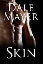 Skin ebook by Dale Mayer