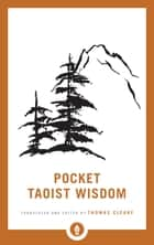 Pocket Taoist Wisdom ebook by Thomas Cleary
