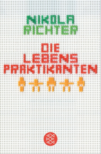 Die Lebenspraktikanten eBook by Nikola Richter