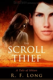 The Scroll Thief ebook by R.F. Long