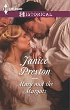 Mary and the Marquis 電子書 by Janice Preston