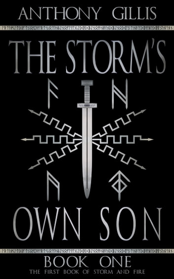 The Storm's Own Son: Book One ebook by Anthony Gillis
