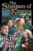 The Shaman of Karres ebook by Eric Flint, Dave Freer