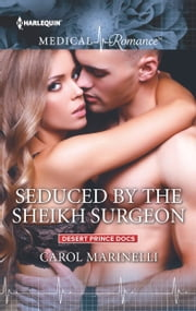 Seduced by the Sheikh Surgeon ebook by Carol Marinelli