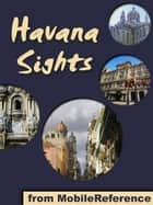 Havana Sights (Mobi Sights) ebook by MobileReference