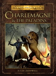 Charlemagne and the Paladins ebook by Julia Cresswell