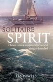 Solitaire Spirit: Three times around the world single-handed