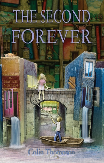 The Second Forever ebook by Colin Thompson