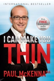 I Can Make You Thin ebook by Paul McKenna,Ph.D.