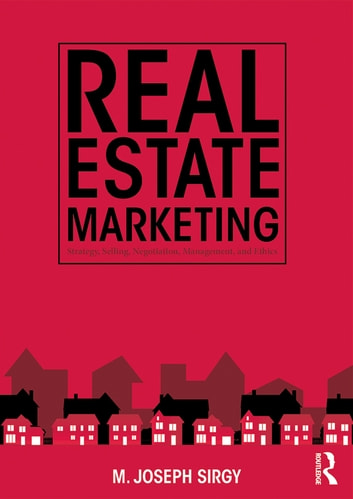Real estate marketing ebook von m joseph sirgy 9781317689041 real estate marketing strategy personal selling negotiation management and ethics ebook fandeluxe Image collections