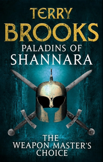 Paladins of Shannara: The Weapon Master's Choice (short story) ebook by Terry Brooks