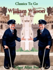William Wilson - Revised Edition of Original Version ebook by Edgar Allan Poe