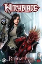 Witchblade Redemption Volume 2 ebook by Christina Z, David Wohl, Marc Silvestr,...