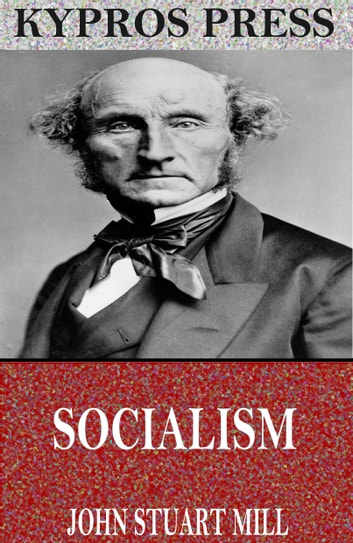 Socialism ebook by John Stuart Mill