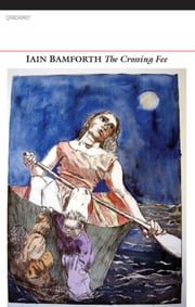The Crossing Fee ebook by Iain Bamforth