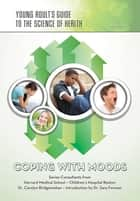 Coping with Moods ebook by Jean Ford