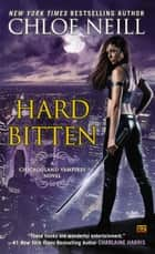 Hard Bitten ebook by Chloe Neill