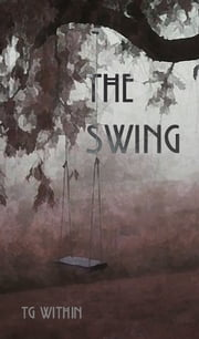 The Swing ebook by TG Within