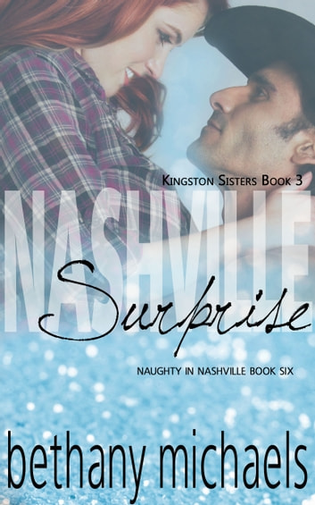 Nashville Surprise - Book 6 ebook by Bethany Michaels