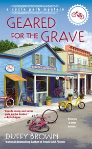 Geared for the Grave ebook by Duffy Brown