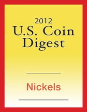 2012 U.S. Coin Digest: Nickels ebook by David C. Harper