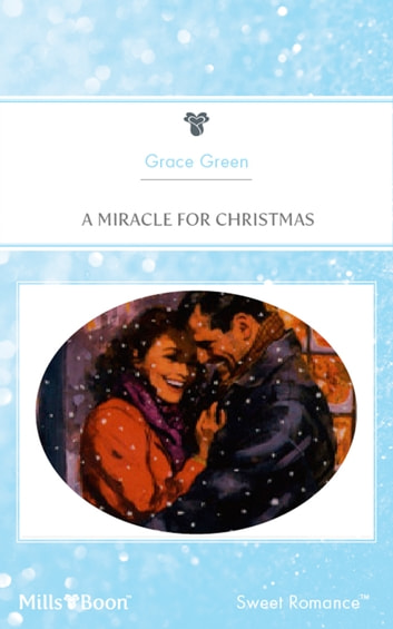A Miracle For Christmas ebook by Grace Green